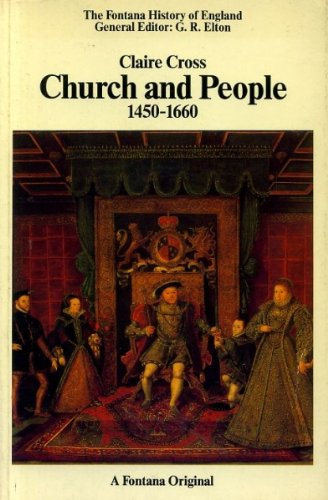 9780006861409: Church and People, 1450-1660: Triumph of the Laity in the English Church (Fontana history of England)