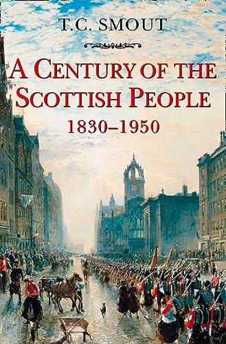 9780006861416: Century of the Scottish People: 1830-1950