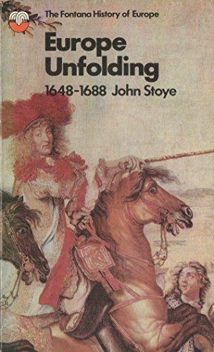 9780006861447: Europe Unfolding 1688 (Fontana history of Europe)