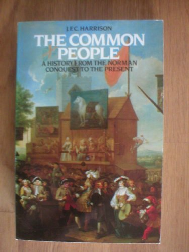 9780006861638: The Common People: A History from the Norman Conquest to the Present