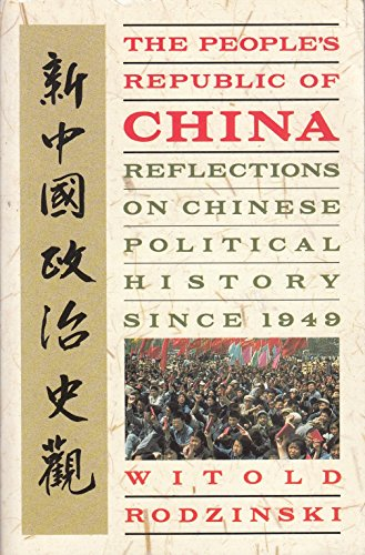 9780006861645: The People's Republic of China: Reflections on Chinese Political History Since 1949