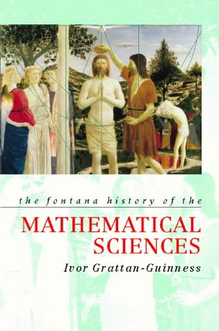 9780006861799: The Fontana History of the Mathematical Sciences (Fontana history of science)