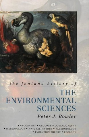 9780006861843: The Fontana History of the Environmental Sciences