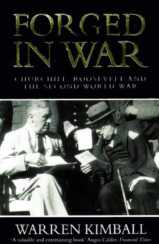 9780006861928: Forged in War: Churchill, Roosevelt and the Second World War