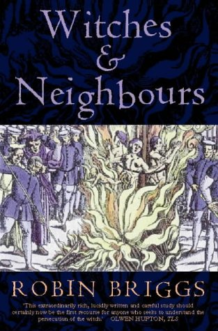 9780006862093: Witches And Neighbours: The Social And Cultural Context Of European Witchcraft