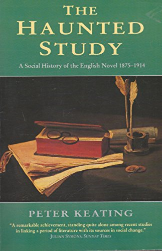 9780006862130: The Haunted Study: Social History of the English Novel, 1876-1914