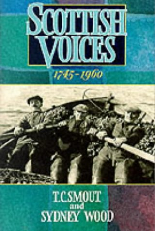 9780006862161: Scottish Voices 1745-1960: An Anthology