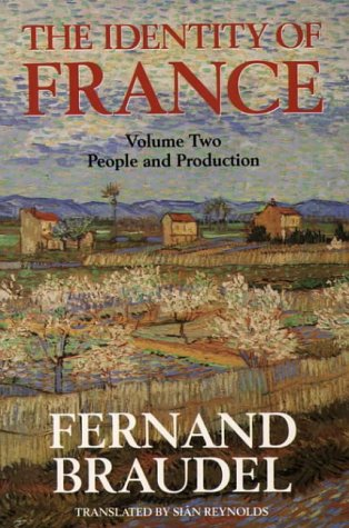 9780006862314: The Identity of France, Vol 2: People and Production: People and Production v. 2