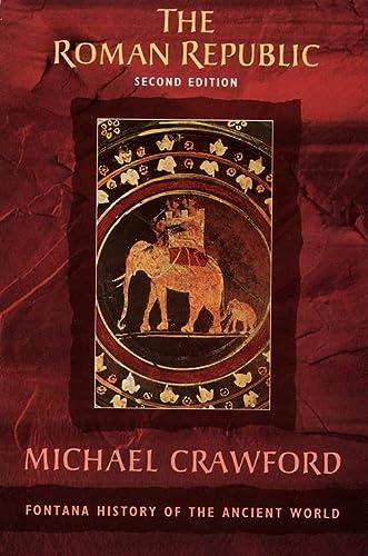 9780006862505: The Roman Republic (Fontana History of the Ancient World)