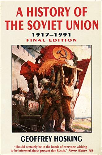 9780006862871: History of the Soviet Union: 1917-1991