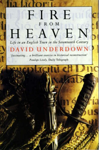 9780006862895: Fire From Heaven: Life in an English Town in the Seventeenth Century