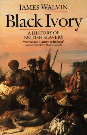 9780006862925: Black Ivory: History of British Slavery