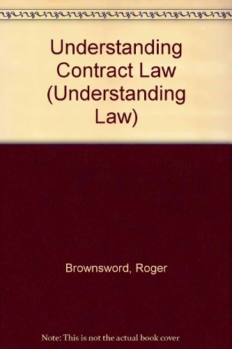 Understanding Contract Law (Understanding Law): Brownsword, Roger and