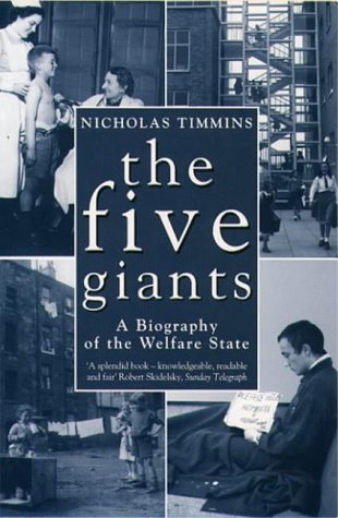 9780006863182: The Five Giants: A Biography of the Welfare State