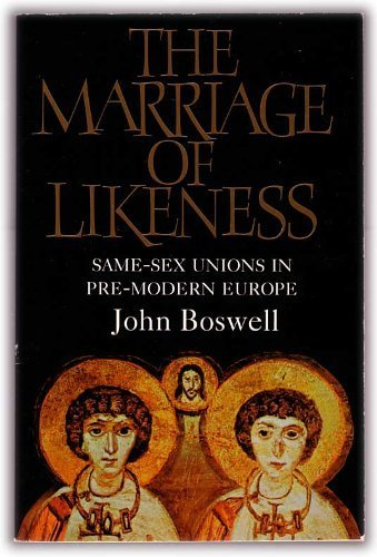 9780006863267: The Marriage of Likeness: Same-sex Unions in Pre-modern Europe