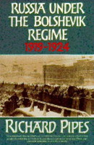 9780006863359: Russia Under the Bolshevik Regime