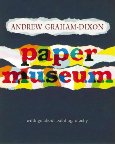 9780006863366: The Paper Museum: Writing about painting, mostly