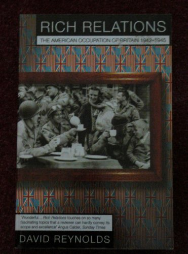 9780006863502: Rich Relations: The American occupation of Britain 1942-1945