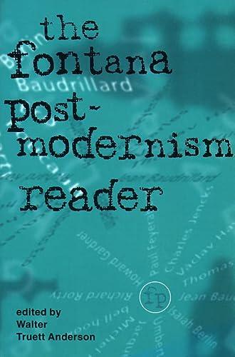 Fontana Postmodernism Reader: Truett Anderson, Walter