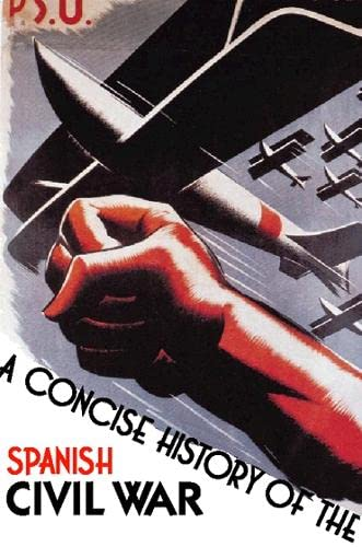 9780006863731: A Concise History of the Spanish Civil War