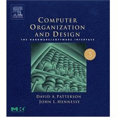 Computer Organization and Design: The Hardware/Software Interface- Text Only (0006895441) by Patterson, David A.; Hennessy, John L.