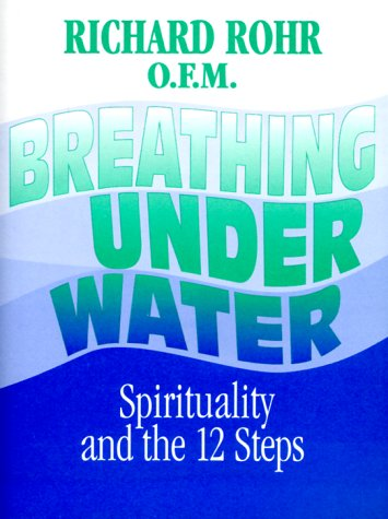 9780006896111: Breathing Underwater: Spirituality and the 12 Steps