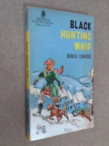 9780006900726: Black Hunting Whip (Armada)