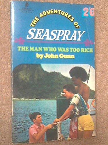 9780006901679: Adventures of Seaspray: The Man Who Was Too Rich (Armada)