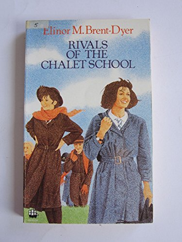 9780006902188: Rivals of the Chalet School (Armada S.)