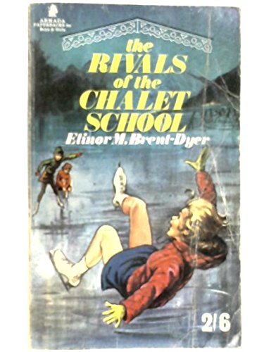 9780006902188: Rivals of the Chalet School (Armada S)