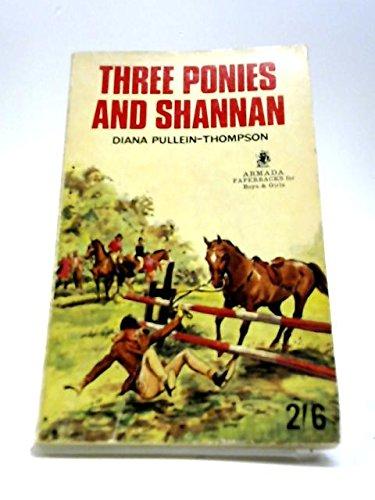 9780006902348: Three Ponies and Shannan (Armada S.)