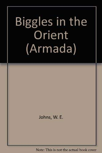 9780006902775: Biggles in the Orient (Armada)