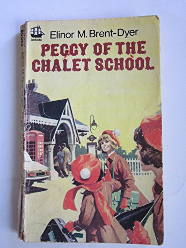 9780006903505: Peggy of the Chalet School (Armada)