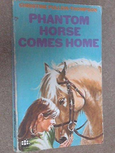 9780006903550: Phantom Horse Comes Home (Armada)