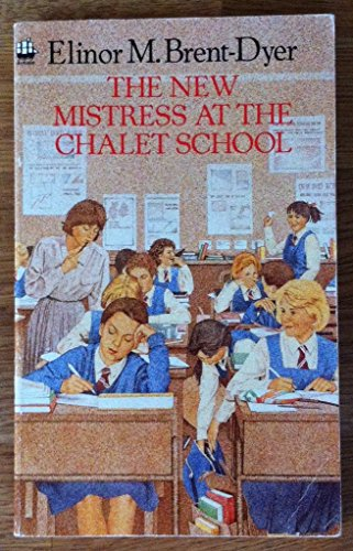 9780006903901: The New Mistress at the Chalet School