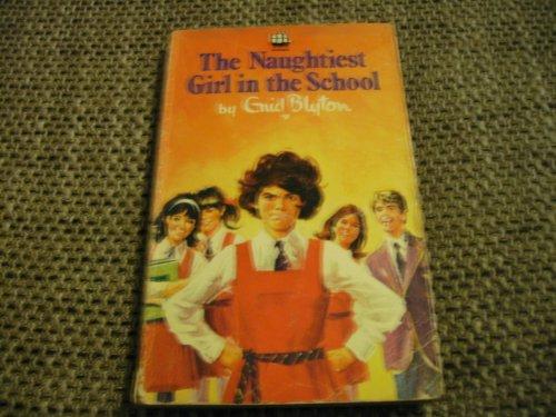 9780006904007: Naughtiest Girl in the School, The (Armada S.)
