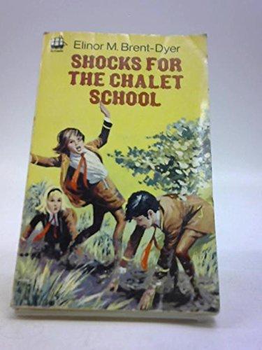 9780006904014: Shocks for the Chalet School (Armada)
