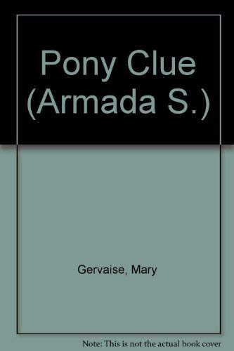 9780006905646: Pony Clue (Armada S.)
