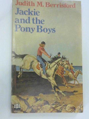 9780006905998: Jackie and the Pony Boys (Armada)