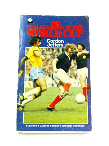 9780006907404: The Armada Book of the World Cup, 1974 (Armada S.)