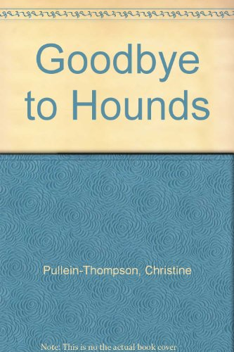 9780006908272: Goodbye to Hounds