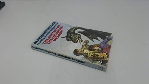 Mystery of the Coughing Dragon (Alfred Hitchcock Books): West, Nick