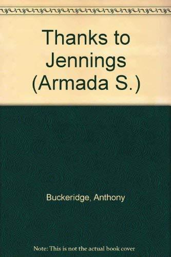 9780006909293: Thanks to Jennings (Armada S.)