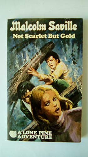 9780006909385: Not Scarlet But Gold (Armada reprint edition )