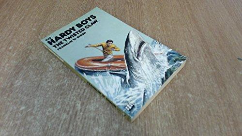 The Twisted Claw (Hardy Boys, Book 18): Dixon, Franklin W.