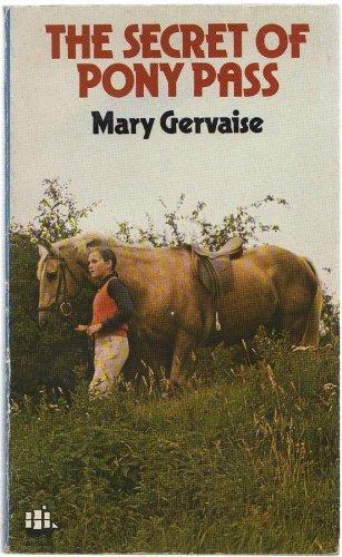 Secret of Pony Pass (Armada): Gervaise, Mary