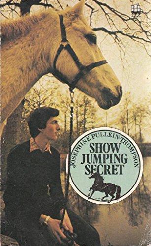 9780006910435: Show Jumping Secret