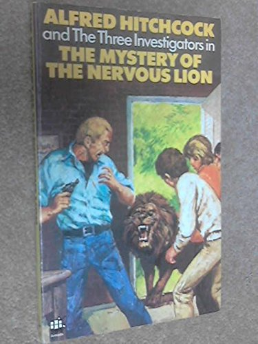 Alfred Hitchcock and the Three Investigators inMystery of the Ner vous Lion