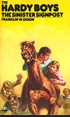 9780006910503: The Sinister Signpost (Hardy boys mystery stories / Franklin W Dixon)
