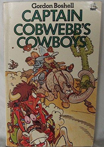 9780006911272: Captain Cobwebb's Cowboys